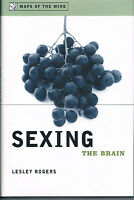 Sexing the Brain by Lesley Rogers (2001, Hardcover);Science