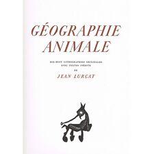GÉOGRAPHIE ANIMALE 18 Lithographies sur Velin et Texte de Jean LURÇAT 1948 N°449
