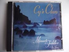 Cy's Clan - Minuet to a Fiddler. CD Album. (L04)