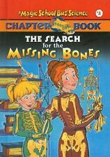 The Search for the Missing Bones (The Magic School