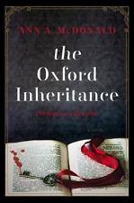 The Oxford Inheritance by Ann A. McDonald HCDJ 1st edition 2016 LN