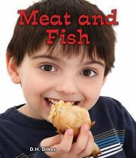 Meat and Fish (All About Good Foods We Eat: Guided Reading Level: D)-ExLibrary