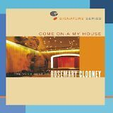 CLOONEY Rosemary - Come on-a my house : the very best of - CD Album