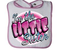 I'm The Little Sister With PiNK Rabbit Skins Snap BIB Asst.colors