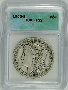 1903 S Morgan Silver Dollar F 12 ICG