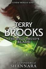 """VERY GOOD"" Brooks, Terry, The High Druid's Blade: The Defenders of Shannara, Bo"
