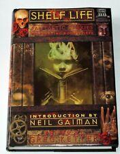 Shelf Life: Fantastic Bookstore Stories; Greg Ketter, ed., intro by Neil Gaiman