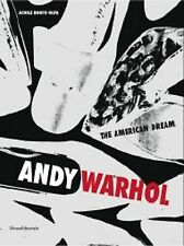 Andy Warhol The American Dream - Achille Bonito Oliva - Silvana Editoriale 2013