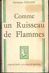 CHRISTIANE COLLIER - COMME UN RUISSEAU DE FLAMMES