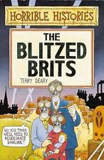 The Blitzed Brits (Horrible Histories), Terry Deary | Paperback Book | Acceptabl