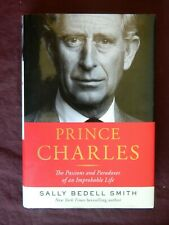 Prince Charles by Sally Bedell Smith 1st Edition, 1st Print, Hardcover, 2017