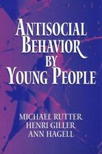 Antisocial Behavior by Young People: A Major New Review-ExLibrary