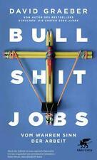 Bullshit Jobs Vom Wahren Sinn der Arbeit 5840