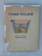 JONAS OGLAEND  1868-1943 In Norwegian HC/DJ