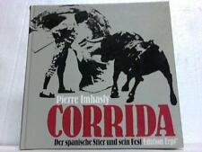 Imhalsy, Pierre: Corrida. Der spanische Stier und sein Fest