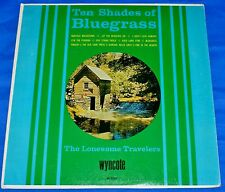 "The Lonesome Travelers (Ten Shades of Bluegrass) Vinyl 12"" LP 33 Wyncote 1965"