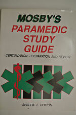 Mosby's Paramedic Study Guide certification preparation and review w/corrections