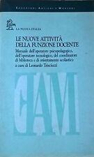 LE NUOVE ATTIVITÀ DELLA FUNZIONE DOCENTE - Trisciuzzi (La nuova Italia 1995) Ca