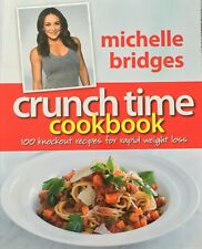 Crunch Time Cookbook 2010 Michelle Bridges Paperback Biggest Loser Free Shipping