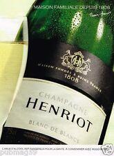 Publicité advertising 2012 Le Champagne Henriot