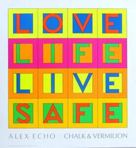 Alex Echo LOVE LIFE LIVE SAFE 1992 Lithograph Poster 21-1/2 x 20