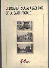 Le logement social à l'âge d'or de la carte postale