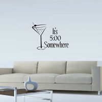IT'S 5 O'CLOCK SOMEWHERE VINYL WALL DECAL QUOTE VINYL WORDS LETTERING STICKER