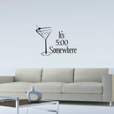IT'S 5 O'CLOCK SOMEWHERE WALL QUOTE DECAL VINYL WORDS LETTERING HOME