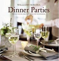 Williams-Sonoma Entertaining: Dinner Parties by Williams-Sonoma Staff