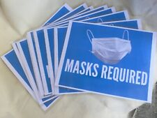 10 Face masks required Sign laminated non sticky easily installed easily removed