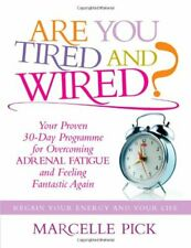 More details for are you tired and wired: your proven 30-day programme for overcoming adrenal f,