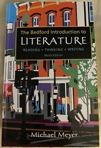 Bedford Introduction to Literature : Reading, Thinking, Writing by Michael Meyer