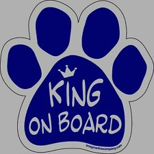 Dog Magnetic Paw Decal - King On Board - Made In Usa *Read description*