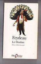 Le Dindon - Georges Feydeau.ETAT EXCELLENT.FOLIO THEATRE  Dossier fin de livre