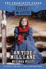 Little House: On Tide Mill Lane by Melissa Wiley (2007, Paperback)
