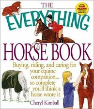 The Everything Horse Book (Everything (Pets)), Cheryl Kimball, 1580625649, Book,