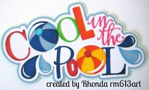 Cool in the Pool Summer paper piecing title  scrapbook pages by Rhonda rm613art