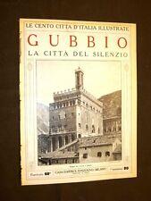 Gubbio, la città del silenzio - Le Cento Città d'Italia illustrate