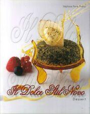 Il Dolce Stil Novo. Dessert. [Ed. Italiana] - [Pubblisfera]