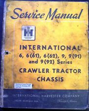International Harvester 6-9-61-62-91-92 Crawler Tractors Chassis Service Manual