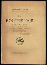 La Route de l'Air, Aéronautique, Aviation, Histoire, Théorie, Pratique, Berget