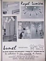PUBLICITÉ DE PRESSE 1958 LUMINAIRE LUNEL ROYAL LUMIÈRE LUSTRE APPLIQUE