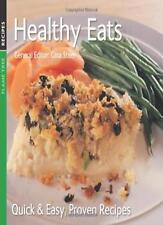 Healthy Eats: Quick & Easy, Proven Recipes,Gina Steer