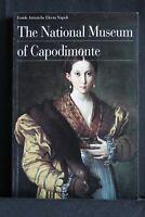 THE NATURAL MUSEUM OF CAPODIMONTE. AA.VV. Electa Napoli.