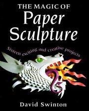 The Magic of Paper Sculpture, Swinton, David, Acceptable Book