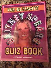 Britney Spears The Ulitmate Quiz Book