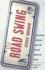 NEW - Road Swing: One Fan's Journey Into The Soul Of America's Sports