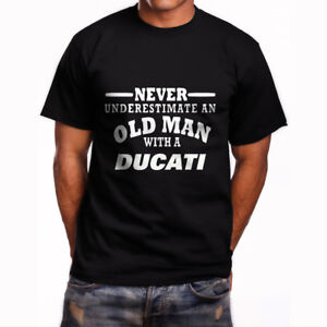 Ducati Never Underestimate an Old Man Mens Black T-Shirt Size S-3XL