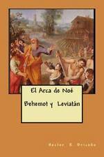 El Arca de Noe Behemot y Leviatan by Hector Briceno (2014, Paperback)