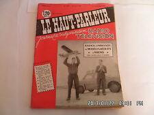 LE HAUT PARLEUR RADIO TELEVISION N°1024 15/2/1960 RADIOCOMMANDE AVION REDUIT H20